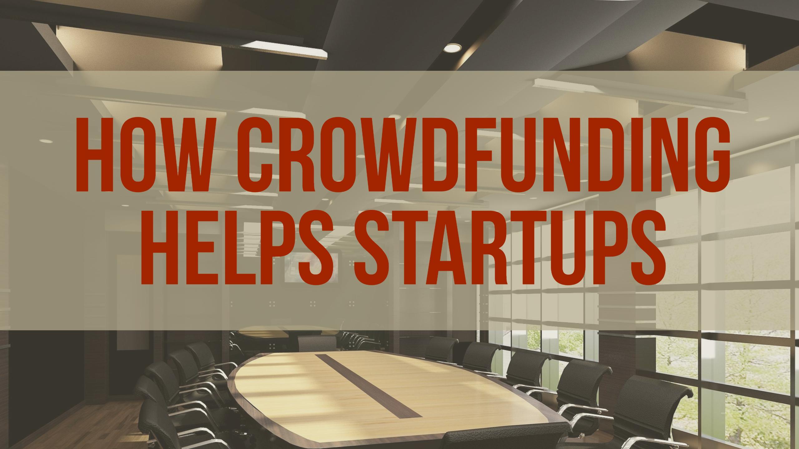 How Crowdfunding Helps Startups